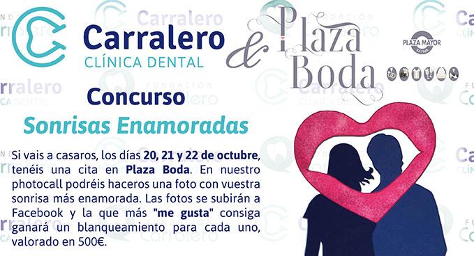 Participa en el concurso de Clínica Carralero y Plaza Boda para conseguir un blanqueamiento dental para ti y para tu pareja.